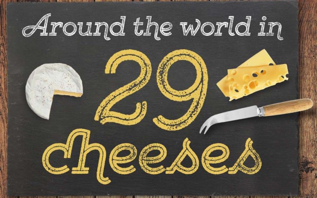 Around the world in 29 sensational tastes of cheese